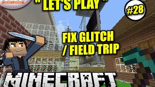 "Minecraft PS4 - FIXING GLITCHES / FIELD TRIP "" Let"
