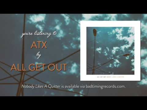 """All Get Out - """"ATX"""""""