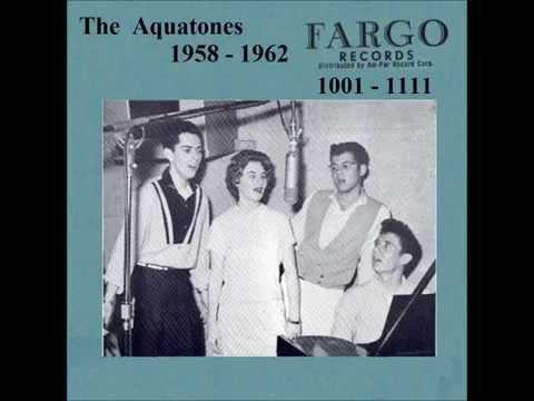 Aquatones - Fargo 45 RPM Records - 1958 - 1962