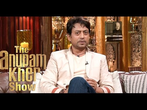 Irfan Khan - The Anupam Kher Show - Season 2 - 30th August 2015
