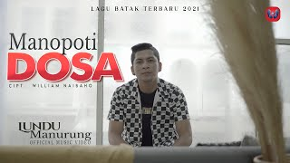 Lagu Batak Terbaru 2021 | Lundu Manurung | Manopoti Dosa | Official Music Video