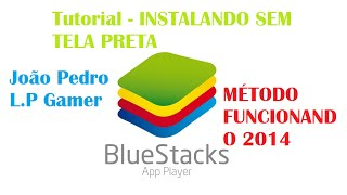Tutorial - Instalando BlueStacks sem tela preta (Método funcional)