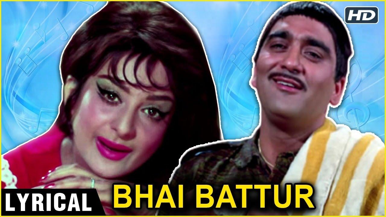 Bhai Battur - Lyrical Song (HD) | Padosan (1968) | Saira Banu & Sunil Dutt | Lata Mangeshkar Hits