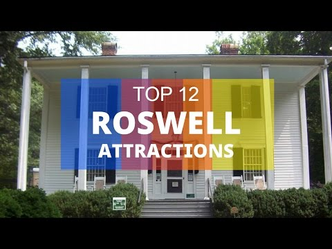 Top 12. Best Tourist Attractions in Roswell - Georgia