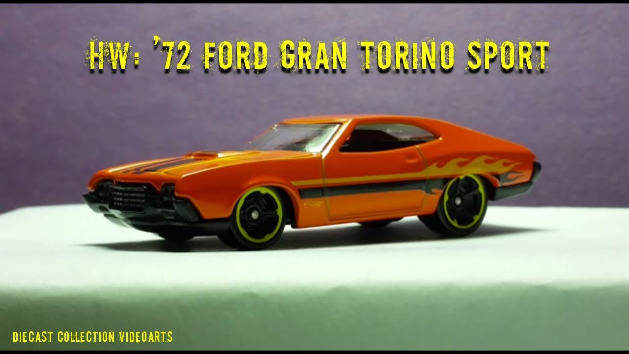 72 Ford Gran Torino Sport by Hot Wheels - YouTube