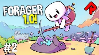 STRIKING IT RICH! | FORAGER 1.0 gameplay ep 2 (2019 full release)