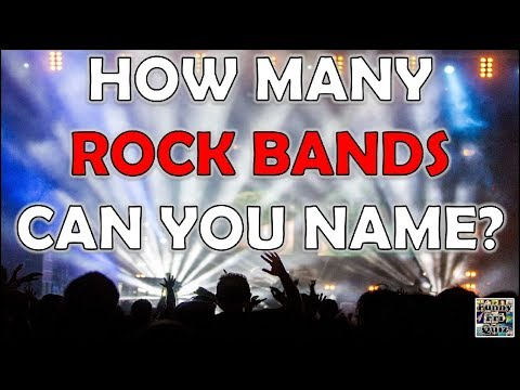 "How Many ""ROCK BANDS"" Can You Name? Challenge/Test/Trivial/Quiz"