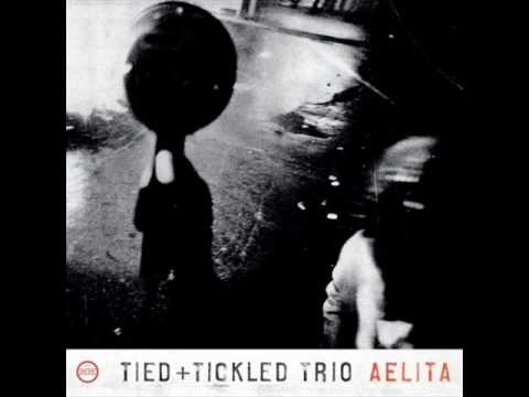 Tied + Tickled Trio - You Said Tomorrow Yesterday mp3