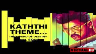 kaththi-theme-remix