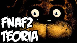 UJAWNIENIE MORDERCY! TEORIA FIVE NIGHTS AT FREDDY'S 2!
