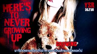 Video [Karaoke] Here's To Never Growing Up - Avril Lavigne [Eng - Thai sub] download MP3, 3GP, MP4, WEBM, AVI, FLV Juli 2018