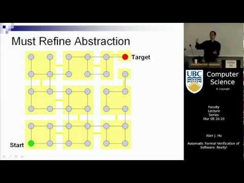 Alan J. Hu - Automatic Formal Verification of Software: Really!