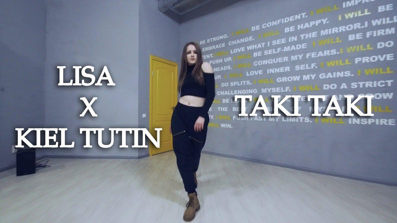 Lisa X Kiel Tutin Taki Taki Choreography Dance Cover By Jayn