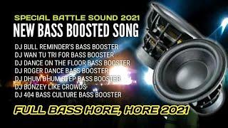 DJ SUBWOOFER BASS TEST - BULL REMINDER'S BASS BOOSTER SPECIAL FOR BATLE SOUND