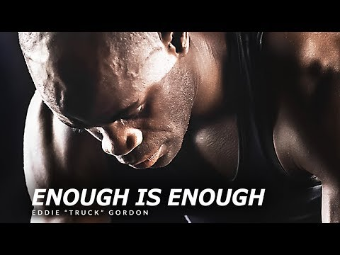 ENOUGH IS ENOUGH - Best Motivational Speech Video (Featuring Eddie