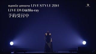 安室奈美恵 / LIVE DVD&Blu-ray「namie amuro LIVE STYLE 2014」TEASER TV-SPOT