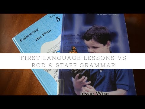 First Language Lessons vs. Rod & Staff Grammar Review