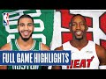 CELTICS at HEAT | FULL GAME HIGHLIGHTS | August 4, 2020