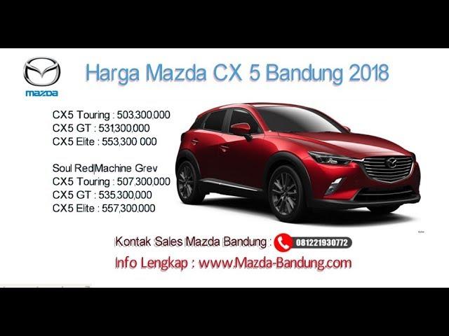Harga Mazda CX-5 2018 Bandung dan Jawa Barat