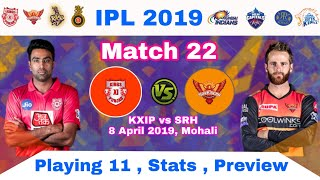 IPL 2019 KXIP vs SRH : Playing 11 ,Pitch Report & Fantasy Cricket Tips | MY cricket production