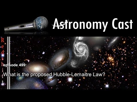 Astronomy Cast Ep. 499:  What is the proposed Hubble-Lemaitre Law?