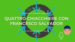 Quattro chiacchiere con Francesco Salvador