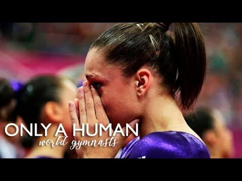 World Gymnasts || Only a Human