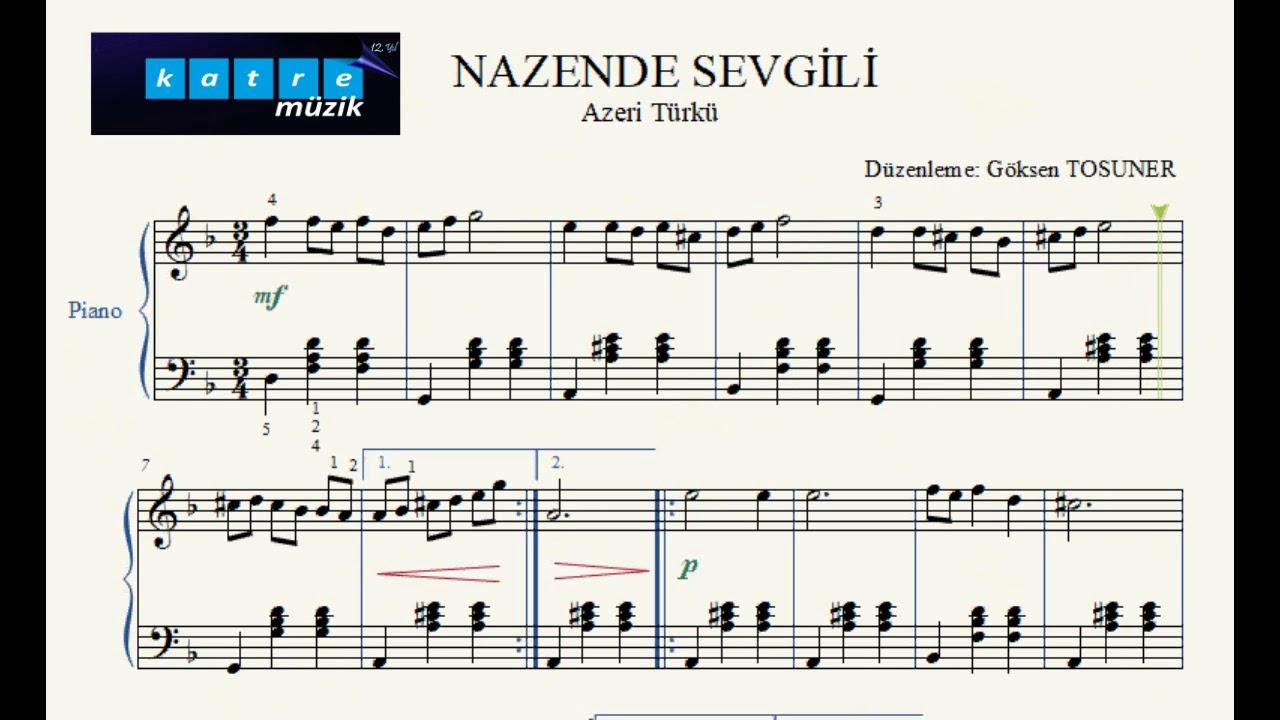 Nazende Sevgilim Piyano Notalari Youtube