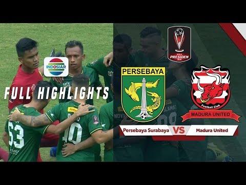 Persebaya Surabaya (1) vs (0) Madura United - Full Highlights | Piala Presiden 2019