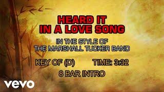 The Marshall Tucker Band - Heard It In A Love Song (Karaoke)
