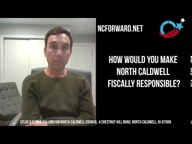 Atlas & Floria-Callori Explain How They Would Make North Caldwell Fiscally Responsible