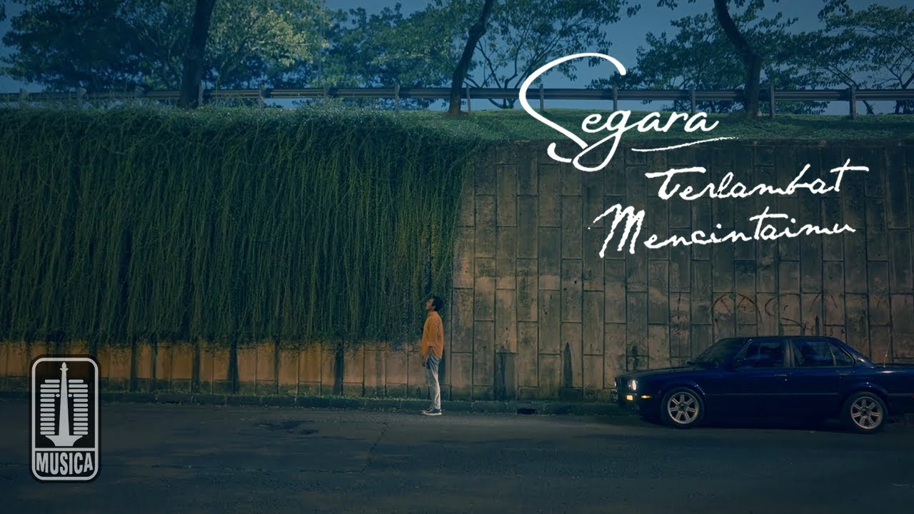 Segara - Terlambat Mencintaimu (Official Music Video)