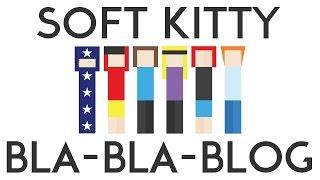 Bla-Bla-Blog #32 Мягкий котенок и чудо инженерной мысли