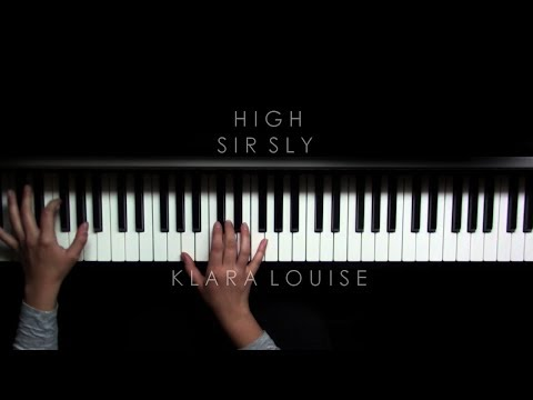 HIGH   Sir Sly Piano Cover
