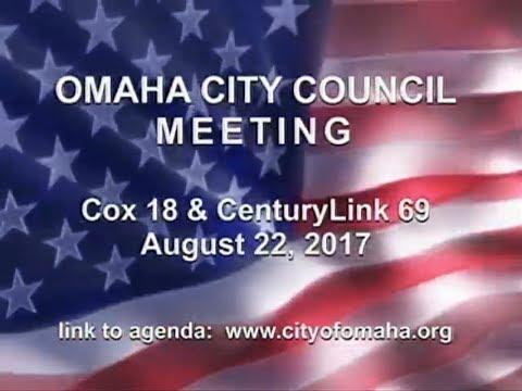 Omaha Nebraska City Council Meeting, August 22, 2017