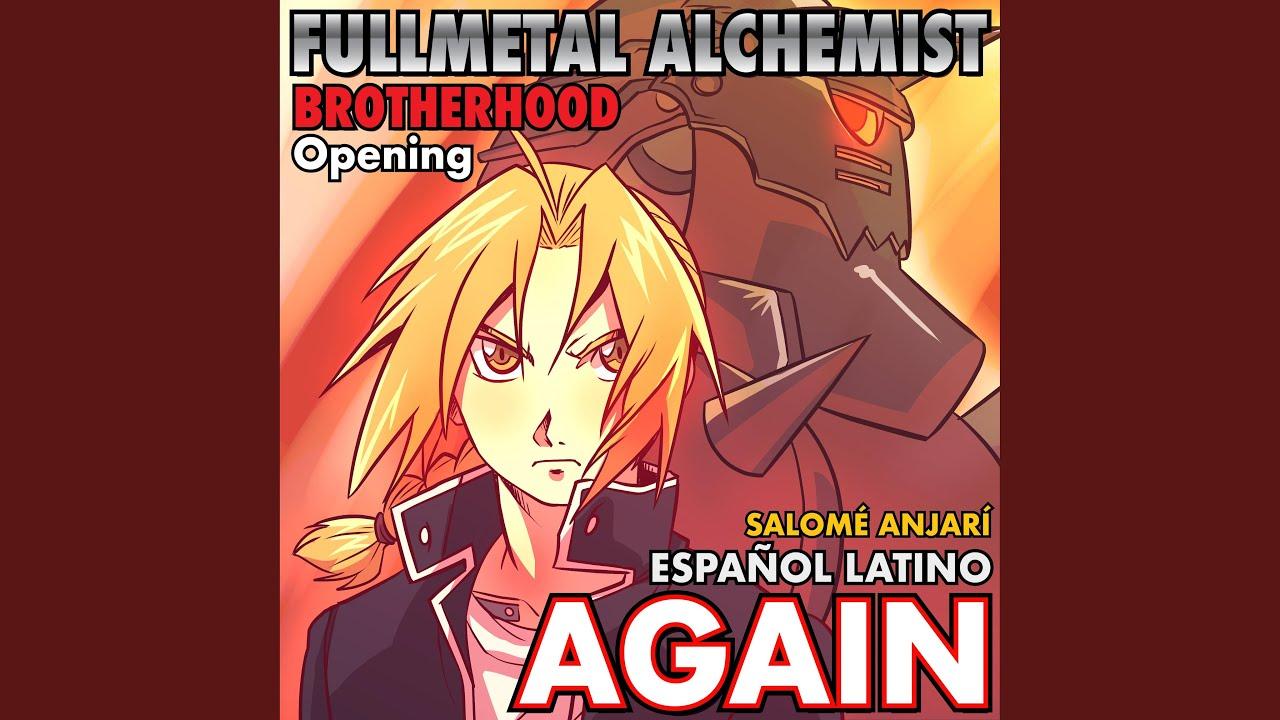Again (Fullmetal Alchemist Opening Español Latino) - YouTube