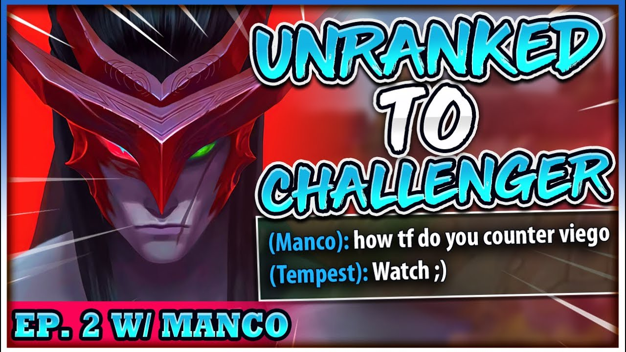 Everyone Thinks Viego Is Way Too OP... Is He? UNRANKED TO CHALLENGER FT. MANCO - League of Legends