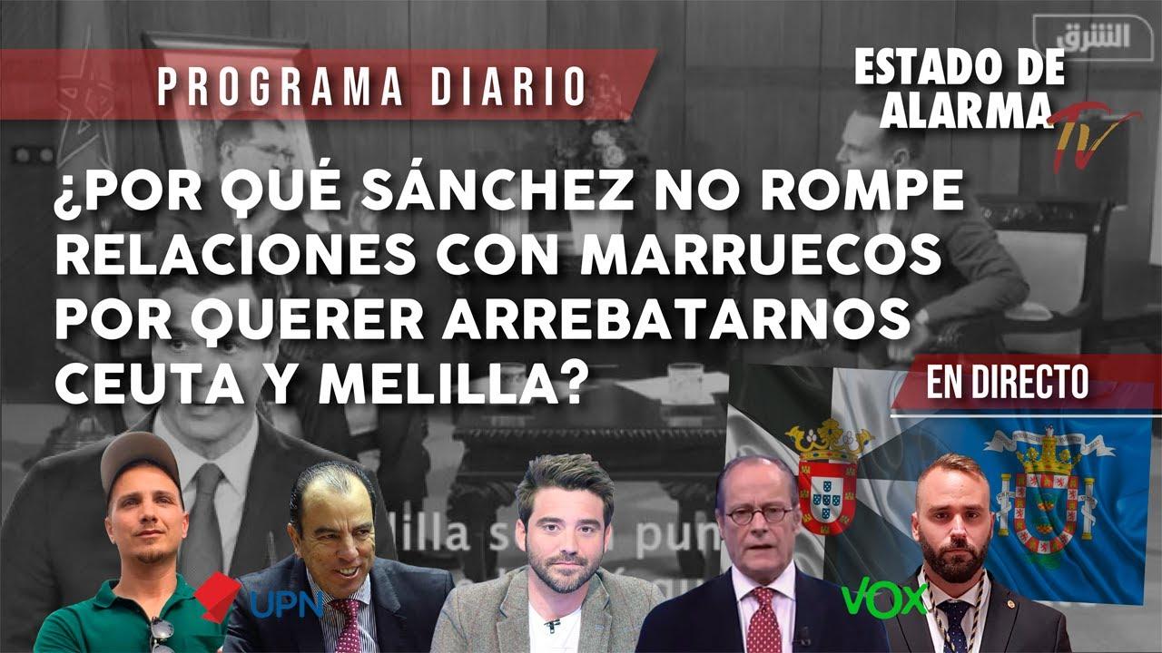 DIRECTO: ¿Por qué SÁNCHEZ NO ROMPE RELACIONES con MARRUECOS por ...