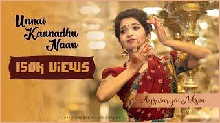 Unnai Kaanadhu Naan | Vishwaroopam|Classical| Bharathanatyam |Dance Cover