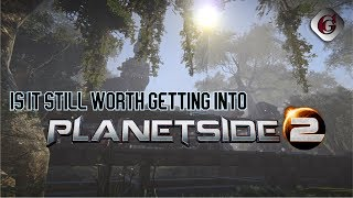 Is it worth playing Planetside 2 in 2018?