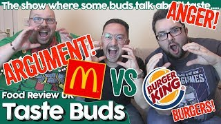 McDonalds VS Burger King DISCUSSION | Taste Buds