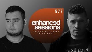 Enhanced Sessions 577 w/ Myon - Hosted by Farius
