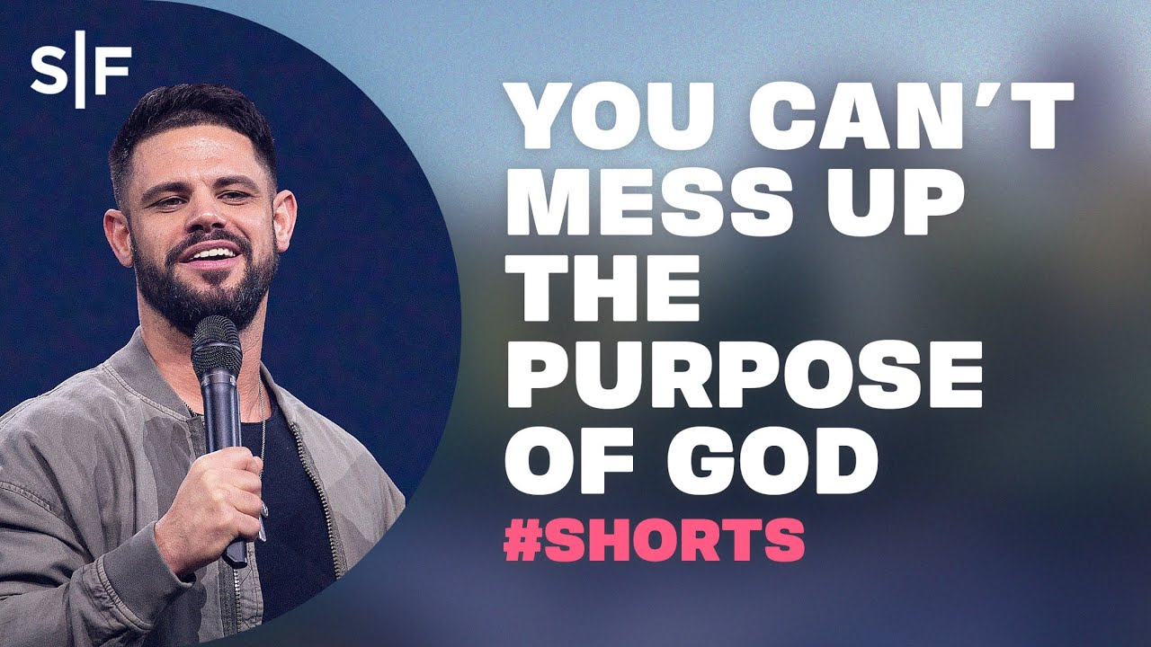 You Can't Mess Up The Purpose Of God #Shorts | Steven Furtick