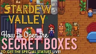 How to Open the Secret Boxes in Stardew Valley - LIVE!