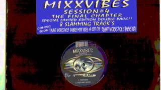 Mixx Vibes Session 4 - The Harvest - 1996