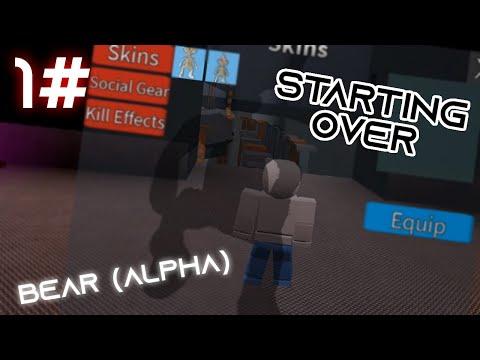 Bear (alpha) | Starting Over 1#