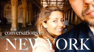 CONVERSATIONS IN NEW YORK: Dating, Love & Kindness