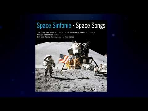 Astronaut James B. Irwin - 'Movement · Walking on the Moon' aus Space Sinfonie · Space Songs