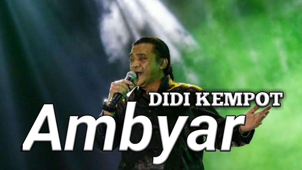 Ambyar Didi Kempot Lyrics Video Youtube