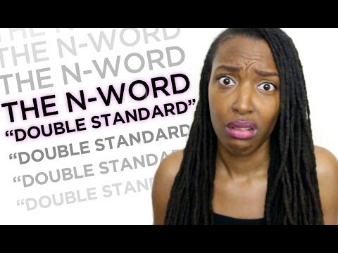 "The N-Word ""Double Standard"""